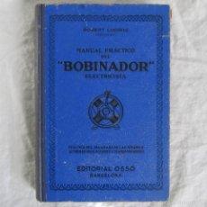 Libros de segunda mano: MANUAL BOBINADOR ROBERT LUDWING ED. OSSÓ. Lote 55572914