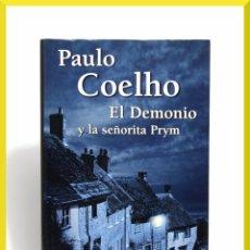 Libros de segunda mano: EL DEMONIO Y LA SEÑORITA PRYM - PAULO COELHO - EDITORIAL PLANETA 2001 PRIMERA EDICIÓN. Lote 43104579