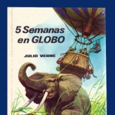Libros de segunda mano: 5 SEMANAS EN GLOBO - JULIO VERNE. Lote 55599354