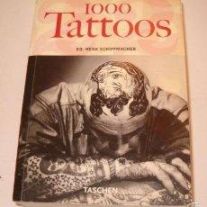 Libros de segunda mano: HENK SCHIFFMACHER. 1000 TATTOOS. RM73925. . Lote 55652270
