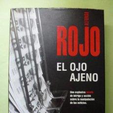 Libros de segunda mano: EL OJO AJENO. ALFONSO ROJO. . Lote 55682395