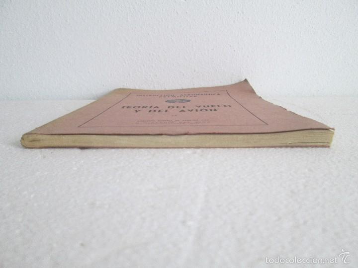 Libros de segunda mano: TEORIA DEL VUELO Y DEL AVION. INSTRUCCION AERONAUTICA PREMILITAR. 1942. VER FOTOGRAFIAS ADJUNTAS - Foto 2 - 55684198