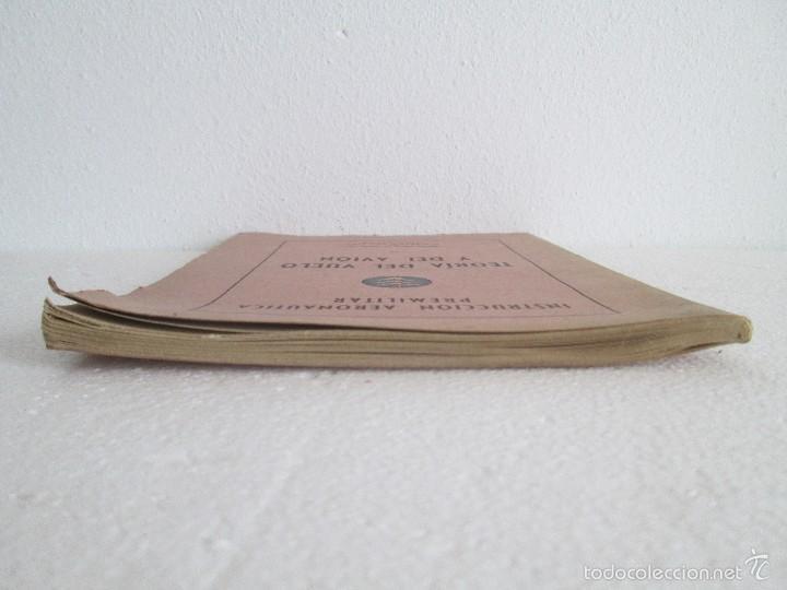 Libros de segunda mano: TEORIA DEL VUELO Y DEL AVION. INSTRUCCION AERONAUTICA PREMILITAR. 1942. VER FOTOGRAFIAS ADJUNTAS - Foto 4 - 55684198