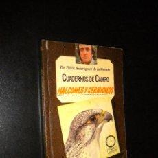 Livres d'occasion: CUADERNOS DE CAMPO / HALCONES Y CERNICALOS / 19 / FELIX RODRIGUEZ DE LA FUENTE / MARIN. Lote 150040806