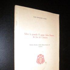 Libros de segunda mano: SOBRE LA COMEDIA EL GUAPO JULIAN ROMERO DE JOSE CAÑIZARES / JUAN FERNANDEZ GOMEZ . Lote 55705510