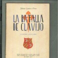 Libros de segunda mano: LA BATALLA DE CLAVIJO. JULIÁN CANTERA ORIVE. Lote 178403236