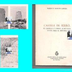 Libros de segunda mano: CASTELL DE FERRO - SU CASTILLO Y TORRES ALMENARAS - DATOS PARA SU HISTORIA - MARIANO MARTÍN GARCÍA. Lote 176702325