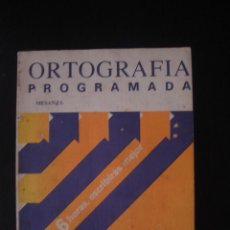 Libros de segunda mano: ORTOGRAFÍA PROGRAMADA, DE JESÚS MESANZA LÓPEZ. EDICIONES DEL CASTILLO, 1977.. Lote 55761488