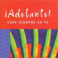 Libros de segunda mano: ADELANTE CREE SIEMPRE EN TI. PEREL, VIVIAN. AUT-032. Lote 55784506