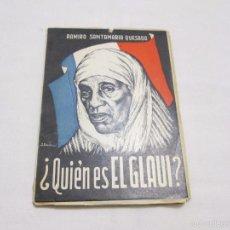 Libros de segunda mano: QUIEN ES EL GLAUI - SANTAMARIA QUESADA, RAMIRO - 1955. Lote 55785764