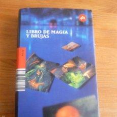 Libros de segunda mano: LIBROS DE MAGIA Y BRUJAS. 451 2007 264PP. Lote 55789837