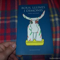 Libros de segunda mano: BOUS,LLUNES I DIMONIS. TANO AGUILÓ. LOS ICONOS DE FERÓN.1994.EXCEL·LENT EXEMPLAR. MALLORCA. Lote 177813457