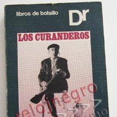 Libros de segunda mano: LOS CURANDEROS - LIBRO JOSÉ MARÍA OSUNA FIRMADO - HECHICEROS SABIOS CURACIONES MÁGICAS MAGIA BRUJOS. Lote 55796515