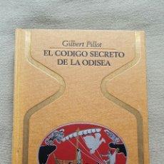 Libros de segunda mano: EL CÓDIGO SECRETO DE LA ODISEA. Lote 55823349