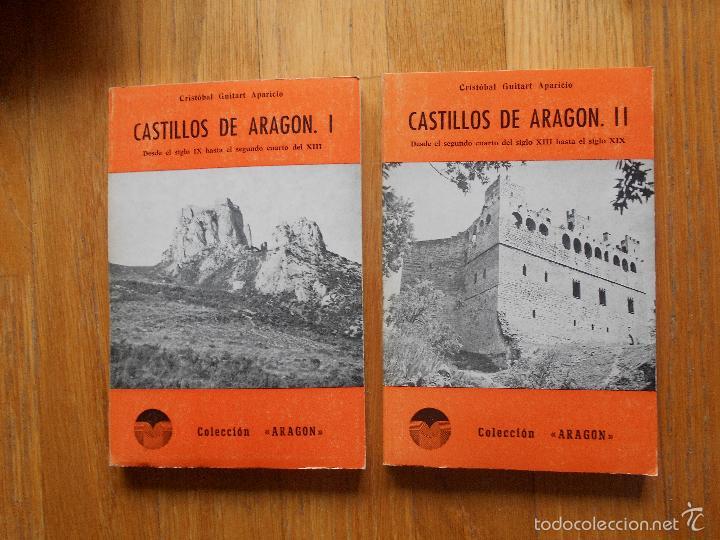CASTILLOS DE ARAGON 2 TOMOS, CRISTOBAL GUITART APARICIO, LIBRERIA GENERAL, COLECCION ARAGON (Libros de Segunda Mano - Historia - Otros)