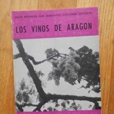 Libros de segunda mano: LOS VINOS DE ARAGON, VARIOS AUTORES, LIBRERIA GENERAL, COLECCION ARAGON. Lote 55862298