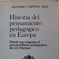 Libros de segunda mano: HISTORIA DEL PENSAMIENTO PEDAGOGICO EN EUROPA - J.F.HERBART - EDICIONES DYKUNSON 1984. Lote 55862836