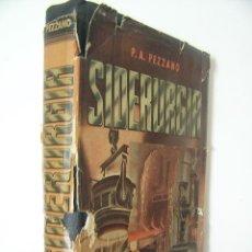 Libros de segunda mano: SIDERURGIA,PEZZANO,1955,ALSINA ED,REF TECNICOS BS1. Lote 55866700