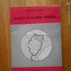 Libros de segunda mano: GRAMATICA DE LA LENGUA ARAGONESA, FRANCHO NAGORE, COLECCION ARAGON, LIBRERIA GENERAL. Lote 55866974