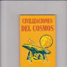 Libros de segunda mano: CIVILIZACIONES DEL COSMOS - TOMÉ MARTÍNEZ - AÑO CERO 2000. Lote 55887466