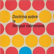 Libros de segunda mano: DOCTRINA SOBRE LA LLENGUA VALENCIANA - ENVIO GRATIS. Lote 73034633