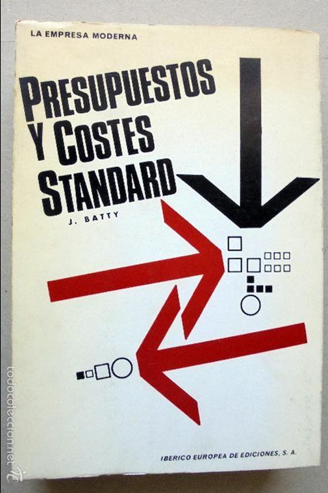 PRESUPUESTOS Y COSTES STANDARD--LA EMPRESA MODERNA-- (Libros de Segunda Mano - Ciencias, Manuales y Oficios - Otros)