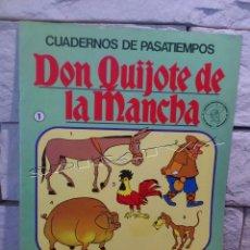 Libros de segunda mano: DON QUIJOTE DE LA MANCHA - CUADERNOS DE PASATIEMPOS - ORIGINAL DE 1979 - Nº 1 - BRUGUERA - SIN USAR. Lote 55937692