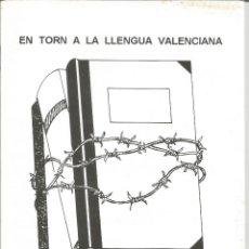 Libros de segunda mano: EN TORN A LA LLENGUA VALENCIANA - ENVIO GRATIS. Lote 55944229