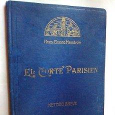 Libros de segunda mano: EL CORTE PARISIÉN CORTE CONFECCION HNAS BUENO MENDOZA 1959 SRAS NIÑOS ADULTOS. Lote 55950292