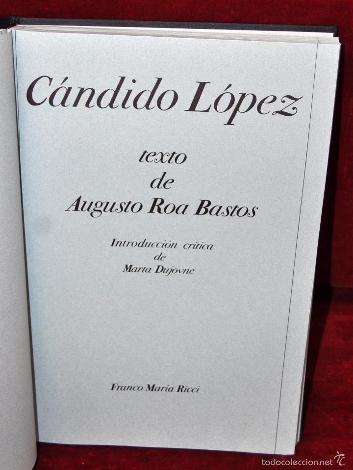 Libros de segunda mano: CÁNDIDO LÓPEZ. LOS SIGNOS DEL HOMBRE. FRANCO MARIA RICCI (FMR) - Foto 7 - 119425010