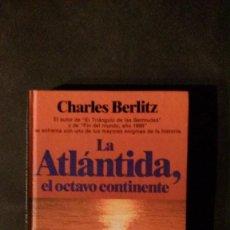 Libros de segunda mano: LA ATLÁNTIDA, EL OCTAVO CONTINENTE-CHARLES BERLITZ-1985-216 PP-(VER FOTOS). Lote 56875184