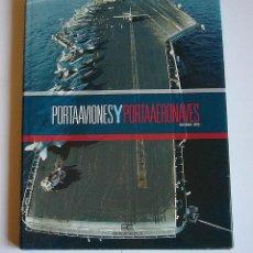 Livros em segunda mão: PORTAAVIONES Y PORTAAERONAVES - OCTAVIO DIEZ CAMARA. Lote 56000503
