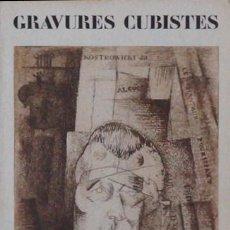Libros de segunda mano: GRAVURES CUBISTES. COLLECTION WEISS, CATÁLOGO GALERÍA BERGGRUEN 1985. PICASSO BRAQUE VILLON SEVERINI. Lote 56000947