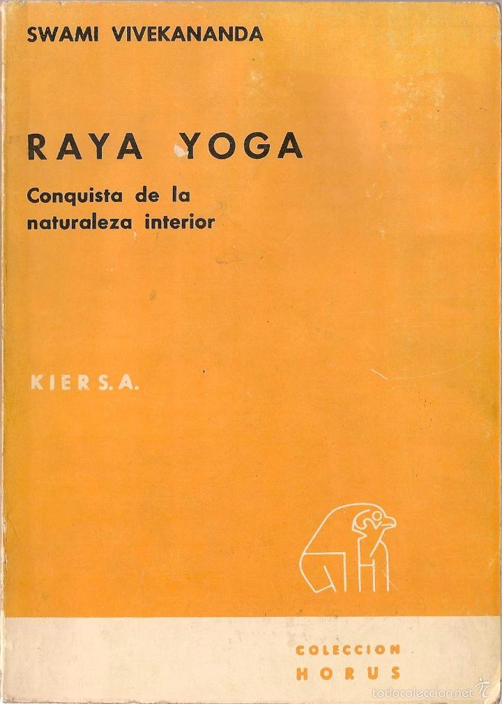 Raya Yoga Conquista De La Naturaleza Interior Sold Through Direct Sale 56013931