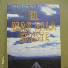 Libros de segunda mano: EL MÁS ALLÁ EXÍSTE. LINO SARDOS ALBERTINI.. Lote 56014634