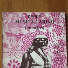 Livres d'occasion: POPPY (JOSE A. SAAVEDRA RODRÍGUEZ) MÚSICA CARIÑO (CUENTOS). AUTOR CANARIO. LAS PALMAS.. Lote 85821707