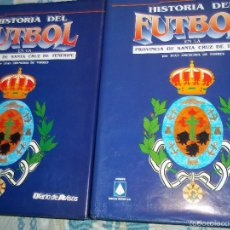Libros de segunda mano: JUAN ARENCIBIA DE TORRES. HISTORIA DEL FUTBOL EN LA PROVINCIA DE SANTA CRUZ DE TENERIFE. CANARIAS.. Lote 56019952