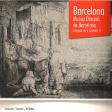 Libros de segunda mano: REMBRANDT. VIRTUOSO DEL GRABADO. CATÁLOGO. IBERCAJA Y MUSEO DIOCESÀ DE BARCELONA. 2012. Lote 56023967