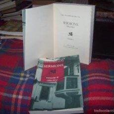 Libros de segunda mano: SERMONS.VOLUM I ( 1843-1859) / SERMONS.VOLUM II (1860-1873). RIBAS DE PINA. 2007. MALLORCA. Lote 56028668