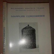 Libros de segunda mano: MARFILES CORDOBESES 1979 BALDOMERO MONTOYA TEJADA ED. REAL ACADEMIA DE CÓRDOBA. Lote 56043412