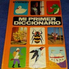 Libros de segunda mano: MI PRIMER DICCIONARIO - EVEREST (1982) ¡IMPECABLE!. Lote 56049586