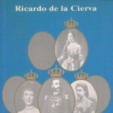 Libros de segunda mano: RICARDO DE LA CIERVA. LA OTRA VIDA DE ALFONSO XII. TOLEDO, 1994.. Lote 56048746