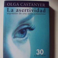 Libros de segunda mano: LA ASERTIVIDAD LA ASERTIVIDAD POR OLGA CASTANYER. Lote 56097220