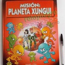 Libros de segunda mano: MISIÓN PLANETA XUNGUI - LIBRO JUEGO - INFANTIL ILUSTRADO - RAMIS CERA - LOS XUNGUIS - JUGUETE BUSCAR. Lote 56098062
