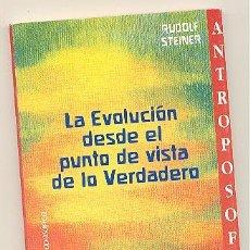 Libros de segunda mano: LA EVOLUCIÓN DESDE EL PUNTO DE VISTA DE LO VERDADERO -RUDOLF STEINER- (ANTROPOSOFÍA).. Lote 56100876