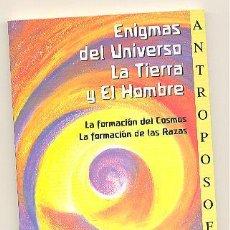 Libros de segunda mano: ENIGMAS DEL UNIVERSO, LA TIERRA Y EL HOMBRE -RUDOLF STEINER- (ANTROPOSOFÍA).. Lote 56101147