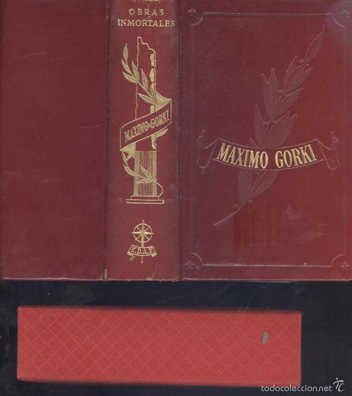 MÁXIMO GORKI. OBRAS ESCOGIDAS. COL. OBRAS INMORTALES. MADRID, 1962. (Libros de Segunda Mano (posteriores a 1936) - Literatura - Otros)
