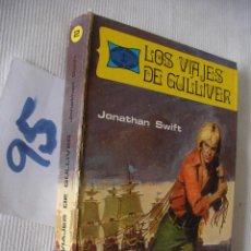 Libros de segunda mano: LOS VIAJES DE GULLIVER - JONATHAN SWIFT. Lote 56120025