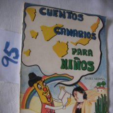 Libros de segunda mano: CUENTOS CANARIOS PARA NIÑOS. Lote 56120048