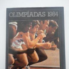 Libros de segunda mano: LIBRO OLIMPIADAS 1984 - LOS ANGELES - PHILIPPS. Lote 56128250